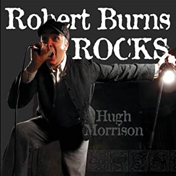 Robert Burns Rocks