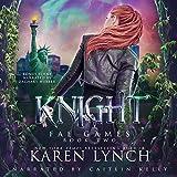 Knight: Fae Games, Book 2