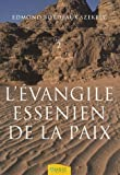 L'Évangile essénien de la Paix - Livre 2 de Edmond Bordeaux Szekely (6 juin 2007) Broché
