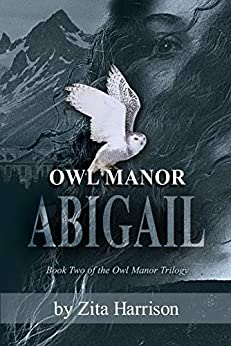Book cover image for Owl Manor - Abigail, Book 2 of the Owl Manor Trilogy