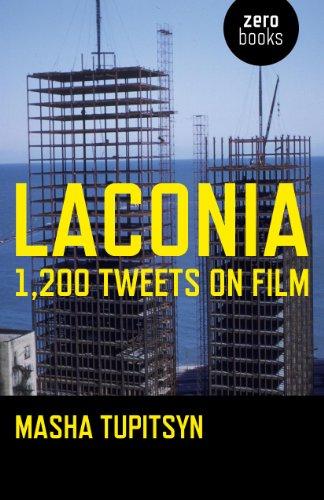 Laconia: 1,200 Tweets on Film (English Edition)