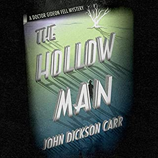 The Hollow Man                   By:                                                                                                                                 John Dickson Carr                               Narrated by:                                                                                                                                 Peter Noble                      Length: 10 hrs and 11 mins     2 ratings     Overall 4.5