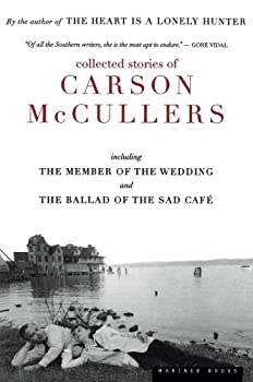 Collected Stories of Carson McCullers including The Member of the Wedding and The Ballad of the Sad Cafe