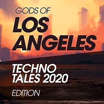 Gods Of Los Angeles Techno Tales 2020 Edition