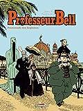 Professeur Bell T04: Promenade des Anglaises (Professeur Bell, 4) (French Edition)