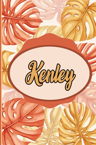 Kenley : Notebook: Personalized Name Journal for Kenley / Cute Orange Leaves /Birthday Gift for women and girls/ Planner for moms for daughter,120 Pages