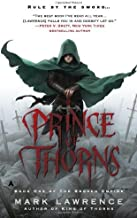 By Mark Lawrence Prince of Thorns (The Broken Empire) (LaterPrinting) [Mass Market Paperback]