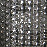 Image of Unser Hochzeits Gästebuch - Glitzer: Damit kein Gast je vergessen wird (German Edition)