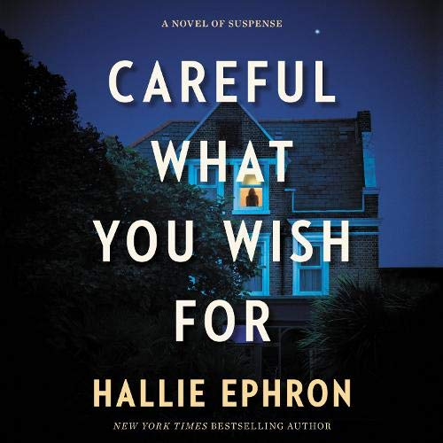 Couverture de Careful What You Wish For