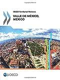 OECD Territorial Reviews: Valle de México, Mexico