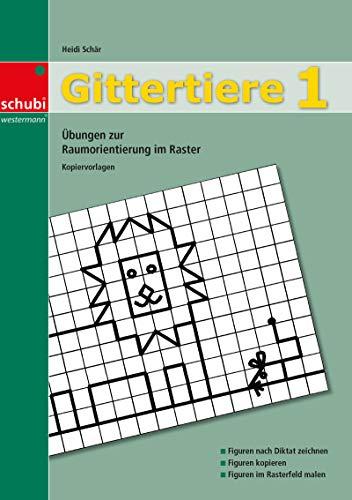 Gittertiere 1: Übungen zur Raumorientierung im Raster (Gittertiere: Übungen zur Raumorientierung im Raster)