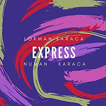 Express (feat. Numan Karaca)