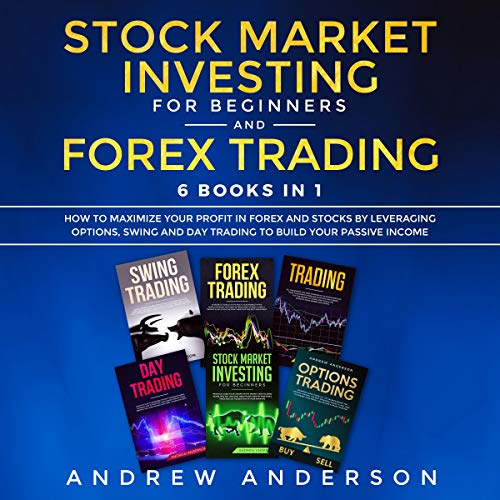 Stock Market Investing for Beginners and Forex Trading: 6 Books in 1 audiobook cover art