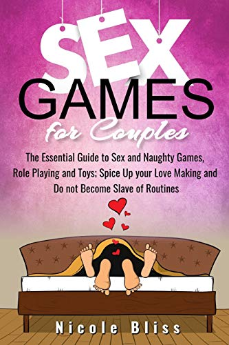 Sex Games for Couples: The Essen...