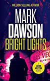 Bright Lights (John Milton Series)