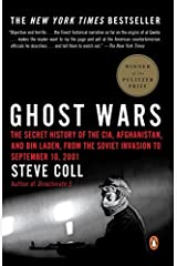 [(Ghost Wars: The Secret History of the CIA, Afghanistan and Bin Laden)] [Author: Steve Coll] published on (March, 2005) Paperback