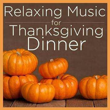 Relaxing Music for Thanksgiving Dinner