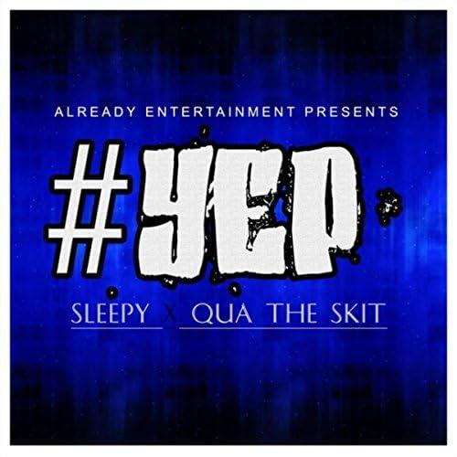 Sleepy & Qua The Skit