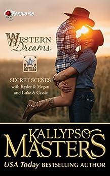 Western Dreams (Rescue Me Saga Extras #1) by [Kallypso Masters]