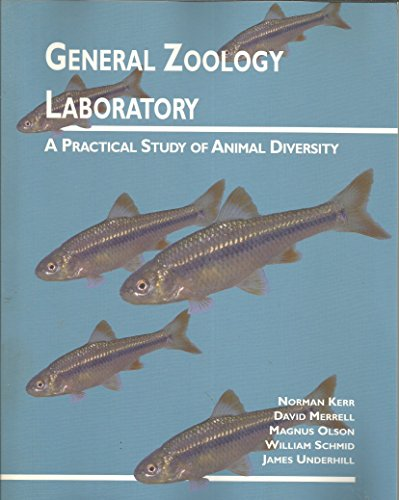 General Zoology Laboratory - A Practical Study Of Animal Diversity