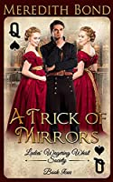 A Trick of Mirrors (The Ladies' Wagering Whist Society)