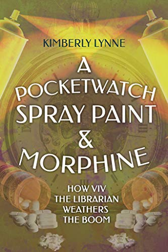 A Pocket Watch, Spray Paint & Morphine: How Viv the Librarian Weathers the Boom