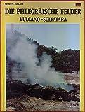 Die phlegräische Felder Vulcano - Solfatara