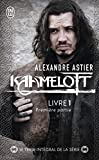 Kaamelott, Livre 1 - Episodes 1 à 50 : Première partie - J'AI LU - 09/04/2012