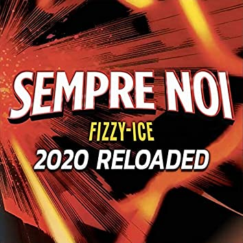 Sempre Noi (2020 Reloaded)
