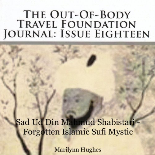 The Out-Of-Body Travel Foundation Journal: Issue Eighteen audiobook cover art