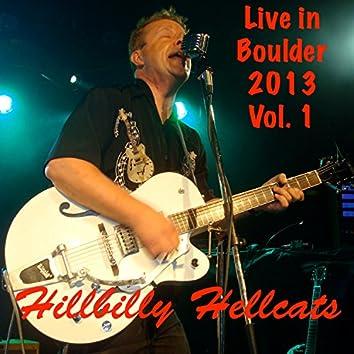 Live in Boulder 2013 Vol. 1 (Remastered)