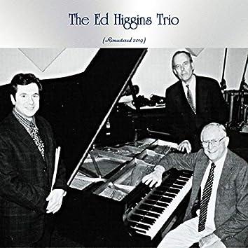 The Ed Higgins Trio (Remastered 2019)