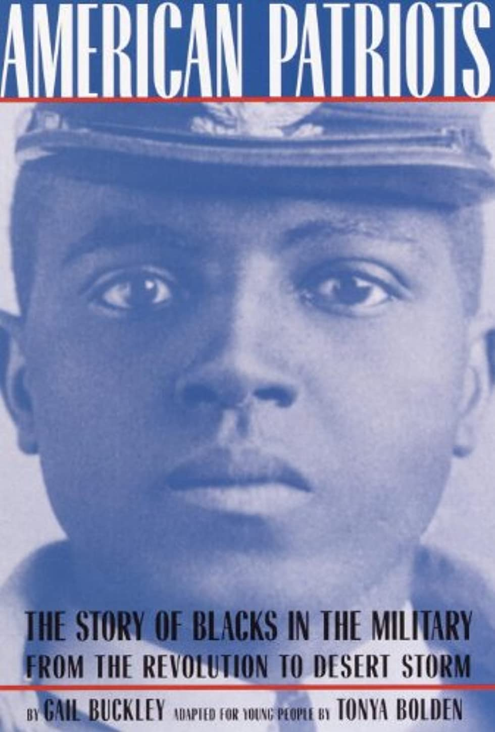 American Patriots: A Young People's Edition: The Story of Blacks in the Military from the Revolution to Desert Storm (American History Classics) (English Edition)