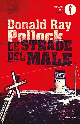 Le strade del male (Italian Edition)
