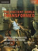 The Ancient World Transformed Year 12 2ed (Cambridge Senior History)