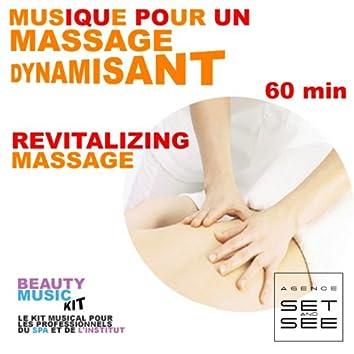 Musique pour massage dynamisant (Revitalizing Massage Music), Vol. 1