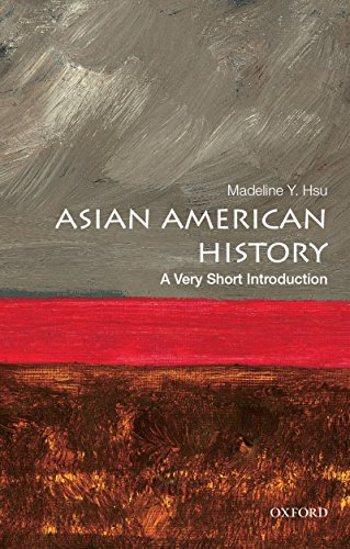 Asian American History: A Very Short Introduction (Very Short Introductions) (English Edition)