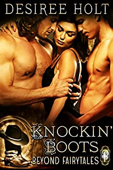 Knockin' Boots (Beyond Fairytales) by [Desiree Holt]