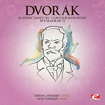 Dvorák: Slavonic Dance No. 3 for Four Hand Piano in F Major, Op. 72 (Digitally Remastered)