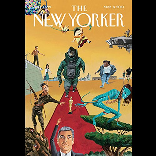 The New Yorker, March 8th, 2010 (Evan Osnos, Anthony Lane, Andy Borowitz) audiobook cover art
