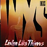 Songtexte von INXS - Listen Like Thieves