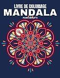 Livre de Coloriage pour Enfants: Livre de coloriage pour enfants avec des mandalas amusants, faciles et relaxants pour les garçons, les filles et les ... de coloriage de mandala pour les enfants)