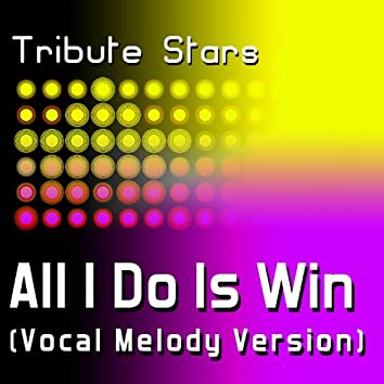 DJ Khaled feat. Ludacris, Snoop Dogg, T-Pain & Rick Ross - All I Do Is Win (Vocal Melody Version)