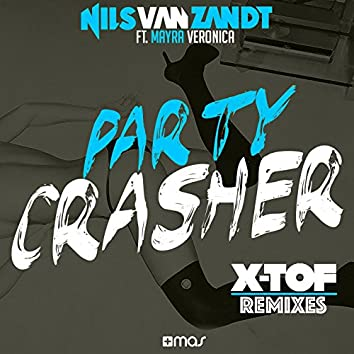 Party Crasher (feat. Mayra Veronica) [X-TOF Remix]