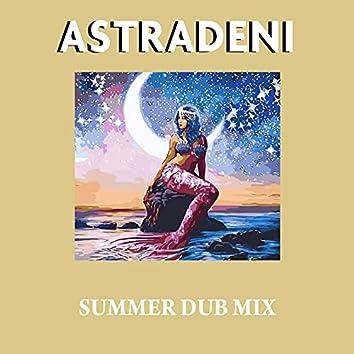 Astradeni (Summer Dub Mix)