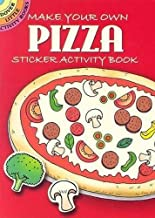 Make Your Own Pizza Sticker Activity Book (Dover Little Activity Books Stickers) PDF