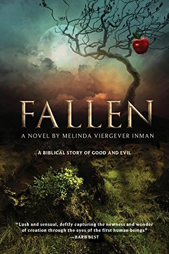 Book: Fallen - A Biblical Story of Good and Evil by Melinda Viergever Inman