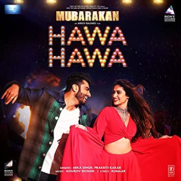 "Hawa Hawa (From ""Mubarakan"")"