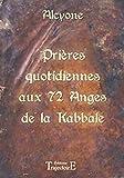 Prières quotidiennes aux 72 anges de la Kabbale
