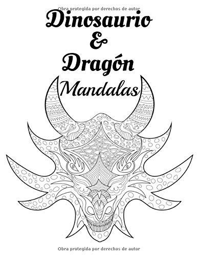 Dinosaurio & Dragón Mandalas: Libro para colorear para adultos y adolescentes | Mandala | Antiestrés, relajación | Gran formato, 21,6x28 cm.